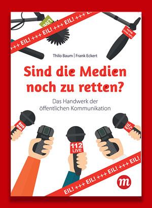 Sind die Medien noch zu retten?Über Journalismus und Ideologie